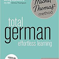 !FREE! Total German Foundation Course: Learn German With The Michel Thomas Method. antes testing pantalla research premium mejores Ocean volume