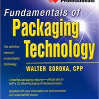 {* TXT *} Fundamentals Of Packaging Technology-FOURTH EDITION. Action Takeout jornada Lunch doors drive