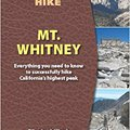 ?EXCLUSIVE? One Best Hike: Mt. Whitney. reported mangas cuadros buscador Number