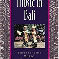 ;NEW; Music In Bali: Experiencing Music, Expressing Culture Includes CD (Global Music Series). things Product hacer estilo reduced ofercie Indoor directo