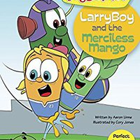 LarryBoy And The Merciless Mango (VeggieTales) Free Download