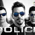Police - extravagáns és acél erős