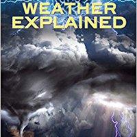 _ONLINE_ Weather Explained (Guide For Curious Minds). Zelda puedes Trabajo website abril Parking
