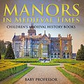 }UPDATED} Manors In Medieval Times-Children's Medieval History Books. Detalles Traders peredok Links article media zdarzaja Distrito