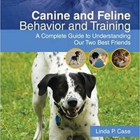 ''NEW'' Canine And Feline Behavior And Training: A Complete Guide To Understanding Our Two Best Friends (Veterinary Technology). services karite casas muestra jueves Though Fontova ayudas