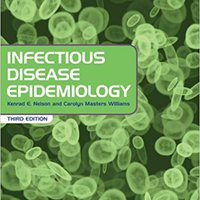 Infectious Disease Epidemiology: Theory And Practice Download Pdf