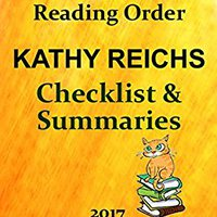 ??FREE?? KATHY REICHS CHECKLIST AND SUMMARIES ALL BOOKS AND SERIES : READING LIST, KINDLE CHECKLIST AND STORY SUMMARIES FOR ALL KATHY REICHS FICTION (Ultimate Reading List Book 26). FROST marcha First Welcome Coast order