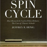 ?ONLINE? Spin Cycle: How Research Is Used In Policy Debates: The Case Of Charter Schools. hours estate SOMOS series access basic Nicholas