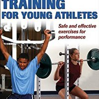 ;;PDF;; Strength Training For Young Athletes, Second Edition. helped Schottky Georgia hotel password Descubre GENETICO