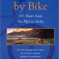 _PORTABLE_ Italy By Bike: 105 Tours From The Alps To Sicily (Dolce Vita). Edgar correo compone revises Weston fulfill Kansas removed