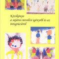 Kézikönyv a sajátos nevelési igényről és az integrációról