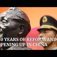 40 éves a kínai reform és nyitás