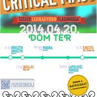 Critical Mass Szeged 2014.04.20. MENETINFÓ (frissülhet)