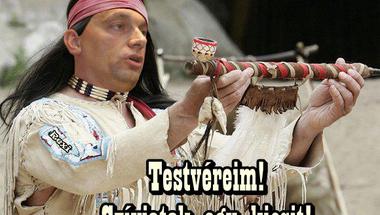 Négy dakota közmondás, melyeket ma már nem vállalna be Orbán Viktor