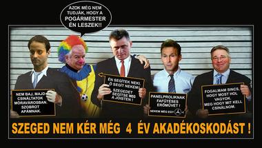 Öt dolog, melyekkel a Fidesz a szegedieket hülyíti