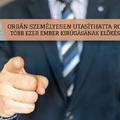 Orbán személyesen utasíthatta Rogánt több ezer ember kirúgásának előkészítésére