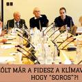 """Szólt már a Fidesz a klímaválságnak, hogy """"Soros""""?!"""