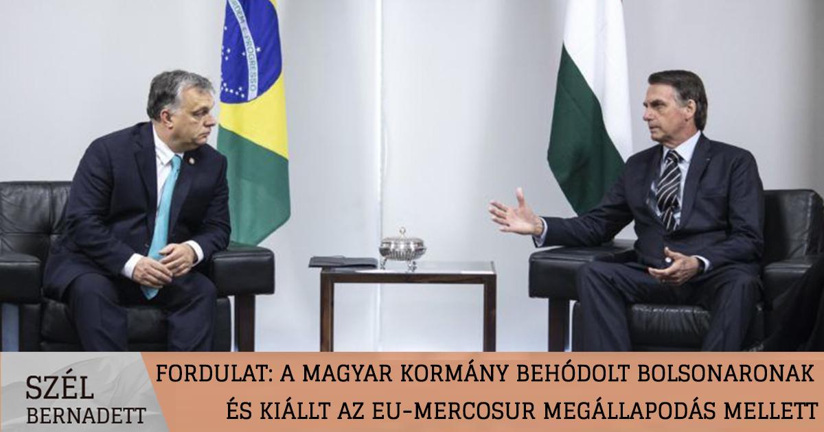 Fordulat: a magyar kormány behódolt Bolsonaronak és kiállt az EU-MERCOSUR megállapodás mellett