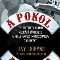 Jay Dobyns – Nils Johnson Shelton: A pokol angyala