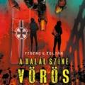 Ferenc K. Zoltán – A halál színe vörös