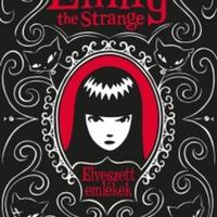 Rob Reger – Jessica Gruner: Emily the Strange – Elveszett emlékek