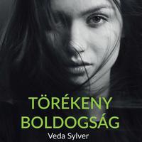 Veda Sylver – Törékeny boldogság