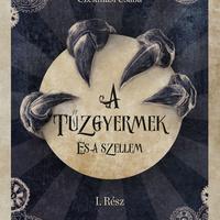 Czékmási Csaba – A Tűzgyermek és a szellem