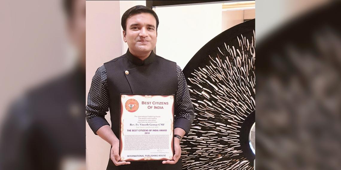 Vineeth George atya<br /><br />2019-ben 'India Legjobb Polgárának' választották, ami azért is lenyűgöző, mert a keresztények itt a lakosság mindössze 2%-át teszik ki. Az elismerést az észak Indiai területeken élő, kívülállókkal végzett lelkipásztori munkájával érdemelte ki.<br />