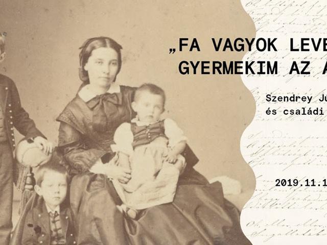 """""""Fa vagyok leveles, gyermekim az ágak"""" Szendrey Júlia írói és családi szerepei"""