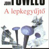 John Fowles: A lepkegyűjtő