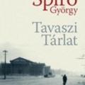 Spiró György: Tavaszi Tárlat