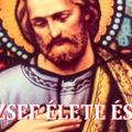SZENT JÓZSEF ÉLETE ÉS PÉLDÁJA – XXII. rész. A kilenced befejező napja