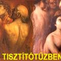 A TISZTÍTÓTŰZ TITKAI 54. rész. Feljegyzések a purgatóriumról 2