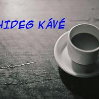 TANULSÁGOS TÖRTÉNETEK 19. A hideg kávé 1