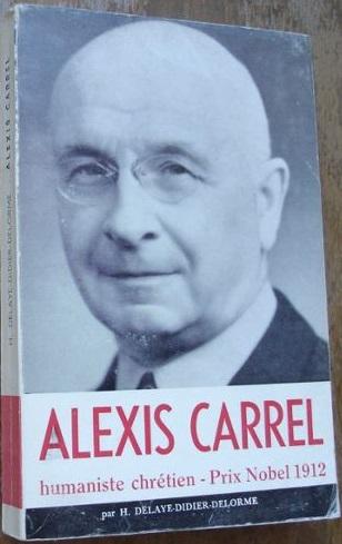 alexis-carrel-humaniste-chretien-prix-nobel-1912_1.jpg