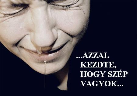2 - AZZAL KEZDTE, HOGY SZÉP VAGYOK.JPG