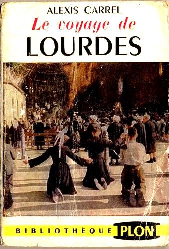 le-voyage-a-lourdes-de-alexis-carrel-1025699824_l.jpg