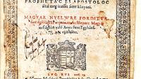 Így nyomták az első magyar Bibliát