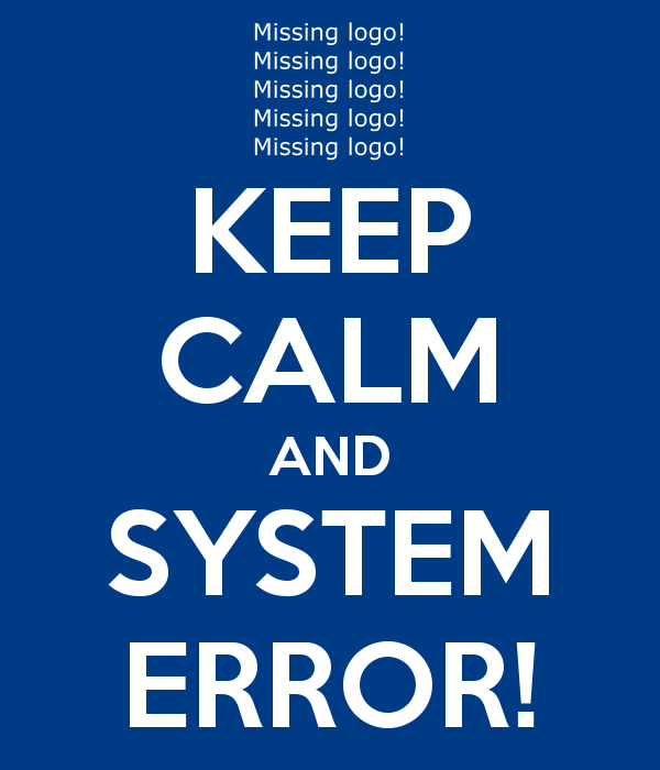 keep-calm-and-system-error.png