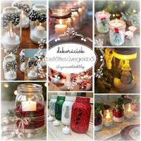 Különleges karácsonyi dekorációk befőttesüvegből