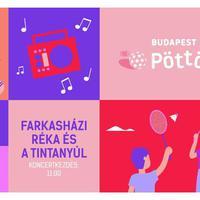 Vasárnap ismét Pöttömkert a Budapest Parkban, ezúttal Farkasházy Réka és a Tintanyúl koncertjével