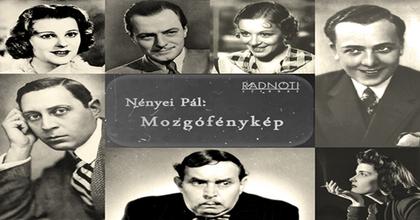 Mozgófénykép - Karády, Jávor, Kabos a Radnótiban