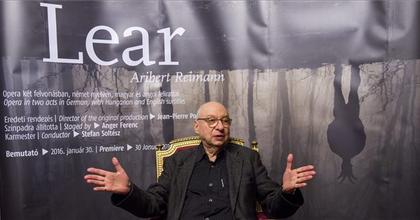 """""""Izgatott vagyok"""" - Magyarországon debütál Aribert Reimann Lear operája"""