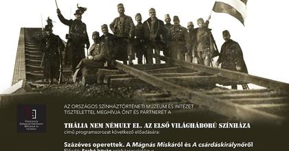 Thália nem némult el - Az első világháború színháza az OSZMI-ban