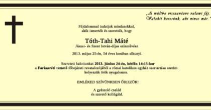 Hétfőn temetik Tóth-Tahi Mátét