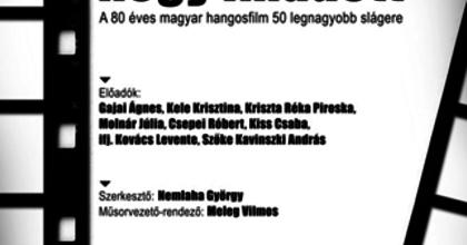 Köszönöm, hogy imádott - Filmslágerek a Szigligeti Színházban