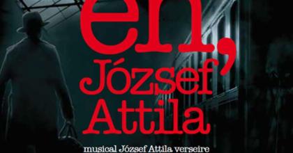 Én, József Attila - Premier a Madáchban
