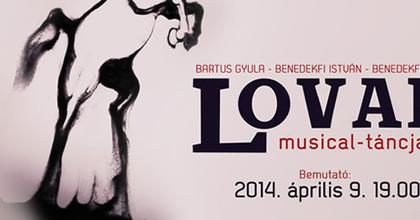 Lovak - Musical-táncjáték készül Békéscsabán