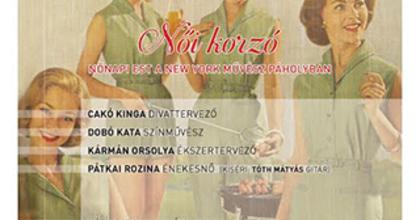 Nőnapi esttel és Dobó Katával vár a New York Kávéház