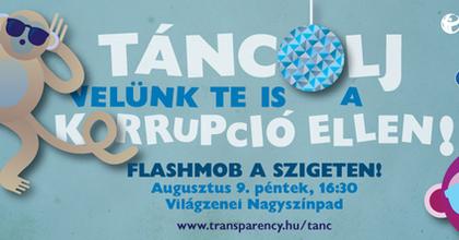 A korrupció visszaszorításáért tartottak táncos flashmobot a Szigeten